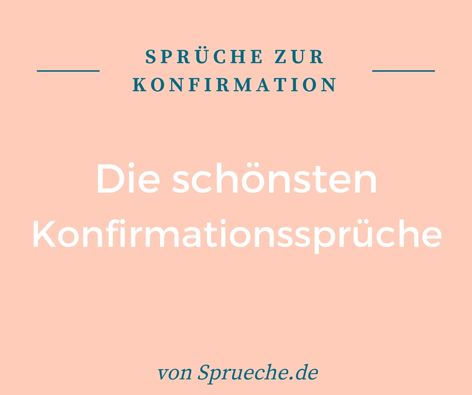 Konfirmationsspruche Schone Spruche Zur Konfirmation
